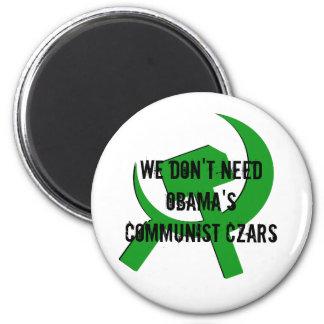hammerandsickle, We Don't NeedObama'sCommunist ... 2 Inch Round Magnet
