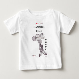 Hammers - stop hammer time baby T-Shirt