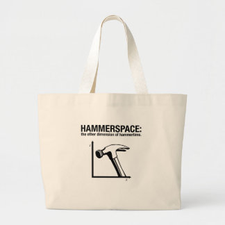 hammerspace: the other dimension of hammertime. large tote bag