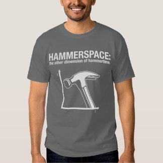 hammerspace: the other dimension of hammertime. shirt