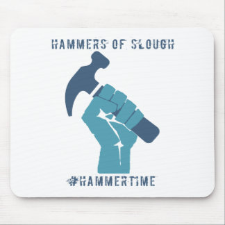 #HammerTime Mouse Pad