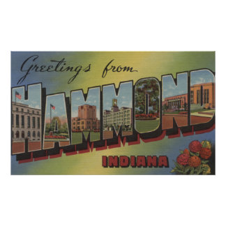 Hammond, Indiana - Large Letter Scenes Poster
