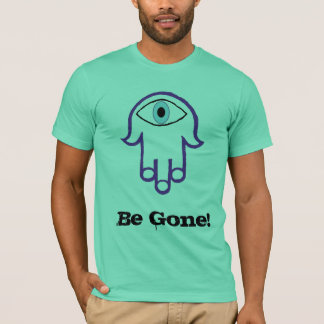 Hamsa, Be Gone! T-Shirt