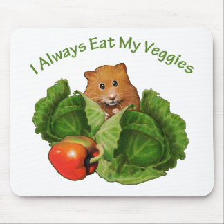 Hamster: Always Eat My Veggies: Health Mouse Pad
