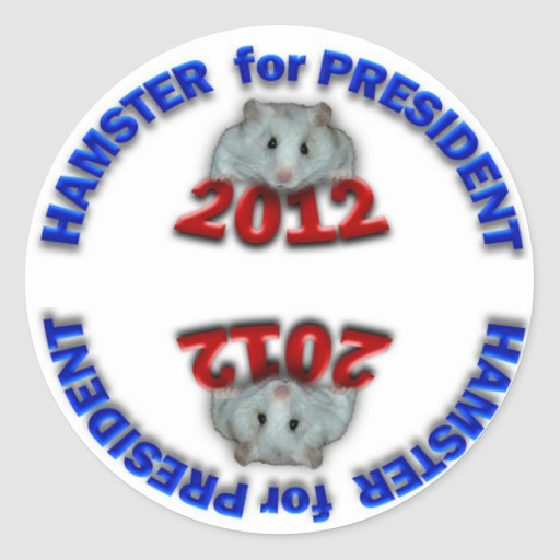 Hamster For President Classic Round Sticker