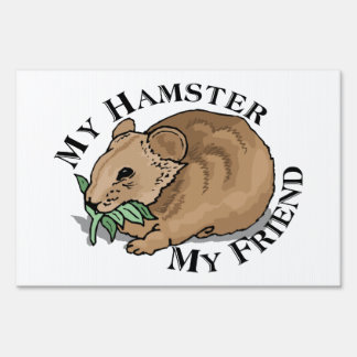 Hamster Friend Lawn Sign
