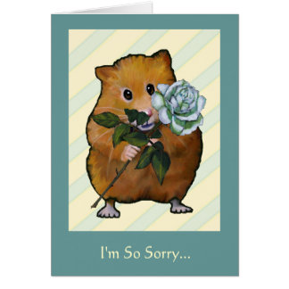 HAMSTER With White Rose, I'm So Sorry...Apology Card