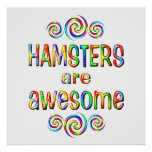 HAMSTERS ARE AWESOME POSTERS