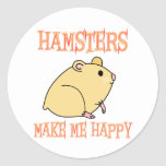 Hamsters Make Me Happy Round Stickers