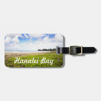 Hanalei Bay, Kauai Hawaii Beach Flowers Luggage Tag