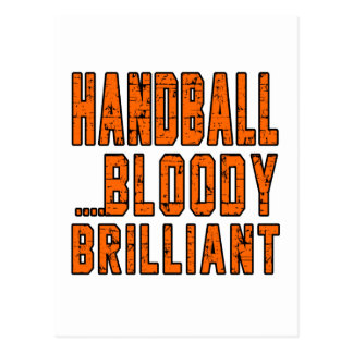 Hand Ball Bloody Brilliant Postcard
