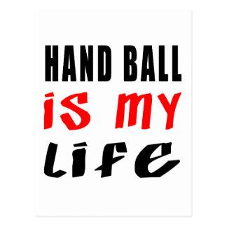 Hand Ball is my life Postcard