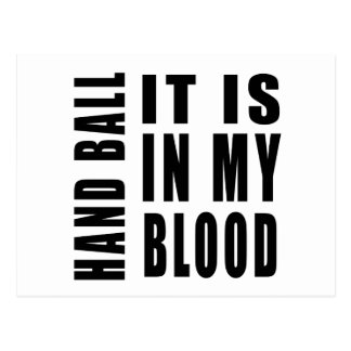 Hand Ball It Is In My Blood Postcard