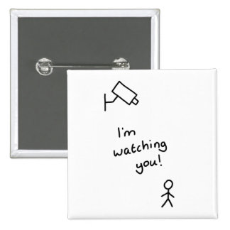 "Hand drawn stick man ""I'm watching you"" button"