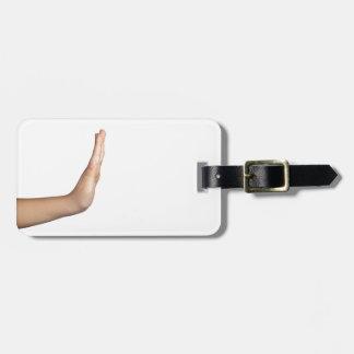 Hand gesture - Stop Bag Tag