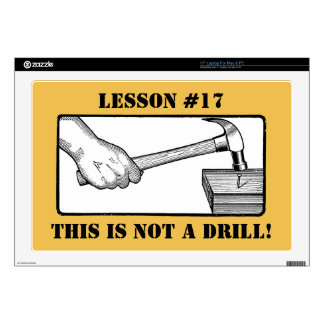 """Hand, Hammer, Nail - Not a Drill 17"""" Laptop Decal"""