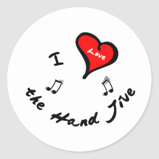 Hand Jive Items - I Heart the Hand Jive Classic Round Sticker