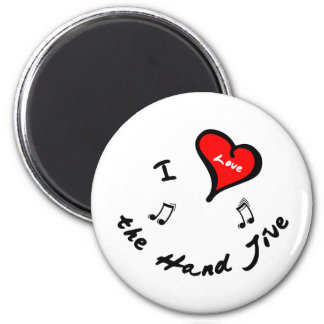 Hand Jive Items - I Heart the Hand Jive Fridge Magnets