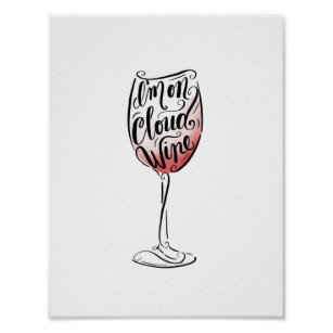 Wine Christmas Puns.Hand Lettered And Illustrated I M On Cloud Wine Poster