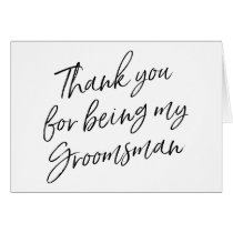 "Hand Lettered ""Thank you for being my groomsman"""