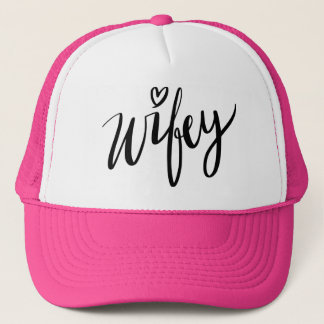 Hand lettered WIFEY trucker hat for new wife
