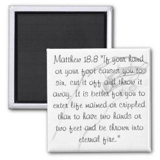 hand Matthew 18:8 2 Inch Square Magnet