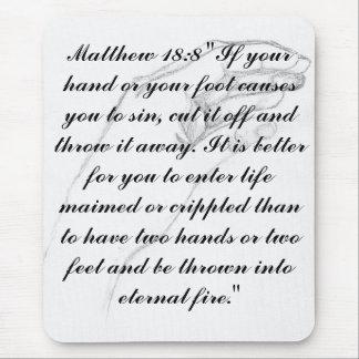 hand Matthew 18:8 Mouse Pad