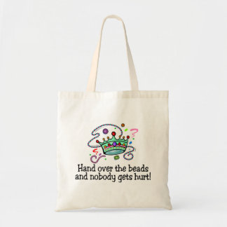 Hand Over The Beads And Nobody Gets Hurt Beads Tote Bag