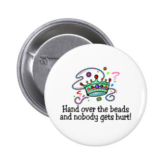 Hand Over The Beads And Nobody Gets Hurt Beads Buttons