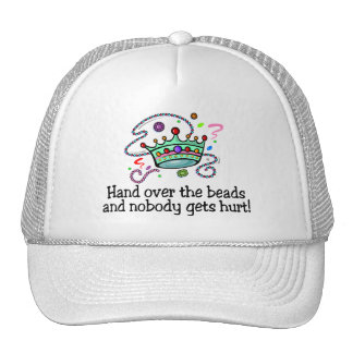 Hand Over The Beads And Nobody Gets Hurt Beads Hat