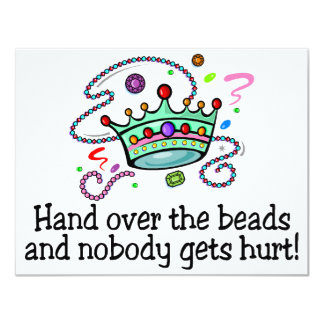 Hand Over The Beads And Nobody Gets Hurt Beads 4.25x5.5 Paper Invitation Card