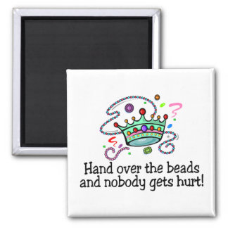 Hand Over The Beads And Nobody Gets Hurt Beads Fridge Magnets