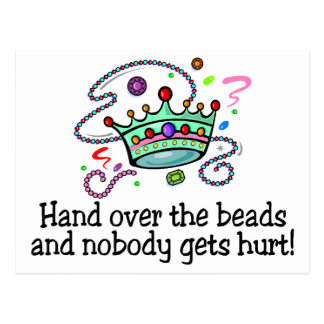 Hand Over The Beads And Nobody Gets Hurt Beads Post Cards