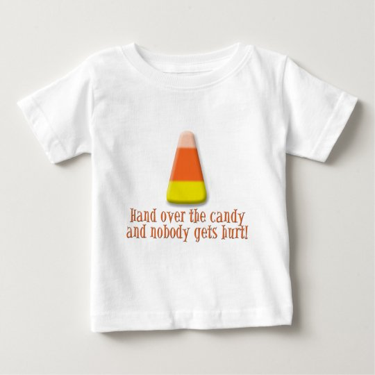 Hand Over the Candy Baby T-Shirt