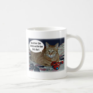 Hand Over the Catnip and No One Gets Hurt Classic White Coffee Mug