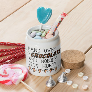 Hand Over The Chocolate... Candy Jars