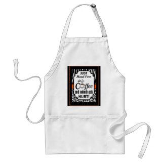 Hand Over the Coffee Adult Apron