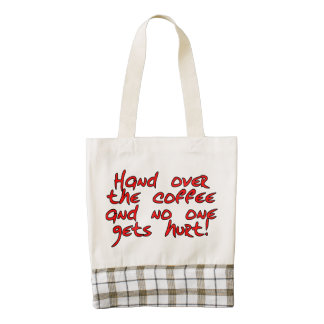 Hand over the coffee and no one gets hurt! zazzle HEART tote bag