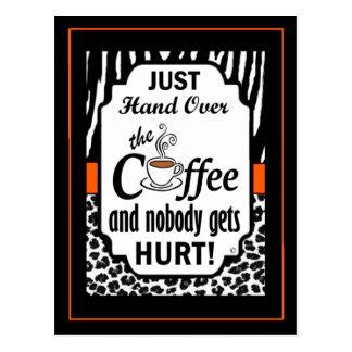 Hand Over the Coffee Postcard