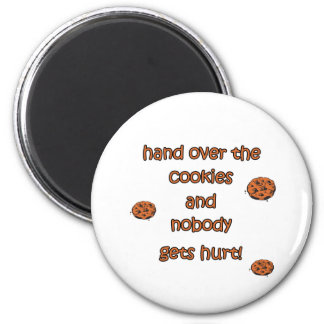 Hand Over The Cookies Refrigerator Magnets