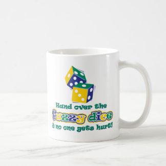Hand over the fuzzy dice coffee mug