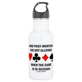Hand Post-Mortems Are Not Allowed (Bridge Game) 18oz Water Bottle