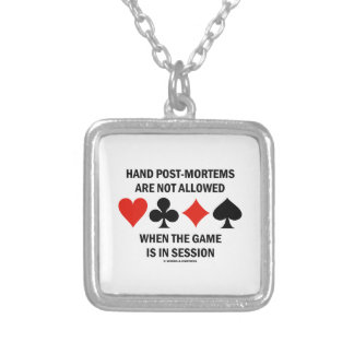 Hand Post-Mortems Are Not Allowed (Bridge Game) Silver Plated Necklace