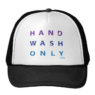 Hand Wash Only Message Hat