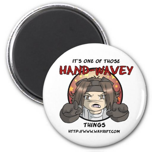 Hand-Wavey Things Magnet