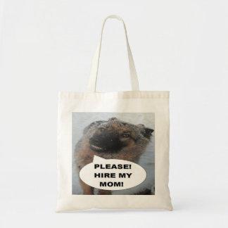Handbag German Shepherd Please Hire My Mom