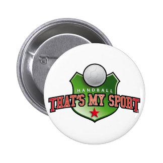 Handball - that's my sport pinback buttons