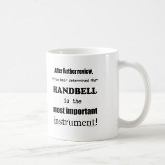Handbell Most Important Instrument Coffee Mug