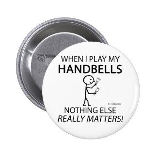Handbells nada materias otras pin redondo de 2 pulgadas
