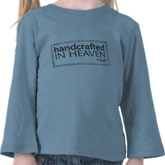 Handcrafted in Heaven (copyright God) toddler tee